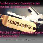 Compliance: la scelta di un trattamento efficace