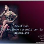 Devotismo: l'attrazione sessuale per i disabili.