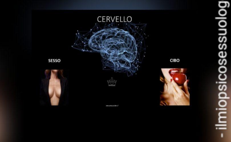 sesso cibo e cervello